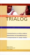 Trialog : l'interprétariat en milieu médical