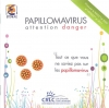 Papillomavirus attention danger