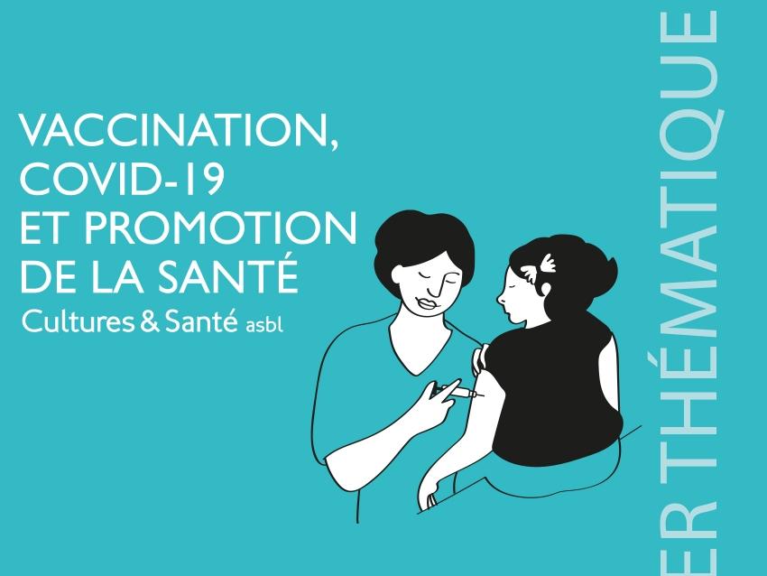 Vaccination, Covid-19 et promotion de la santé (n° spécial)