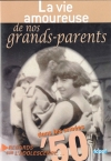 La vie amoureuse de nos grands-parents